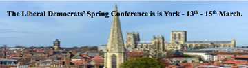 Lib Dems Spring Conference Your 12th 15th March 2020 (Lib Dems Spring Conference)